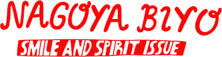 NAGOYA BIYO Smile and Spirit issue